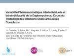 Variabilité pharmacocinétique inter-individuelle et intra-individuelle de la daptomycine au cours du traitement des infections ostéo-articulaires complexes