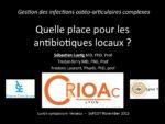 Quelle place pour les antibiotiques locaux ?