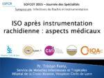 ISO après instrumentation rachidienne : aspects médicaux
