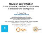 Révision pour infection : Les « nouveaux » modes d'administration d'antibiothérapie locorégionale