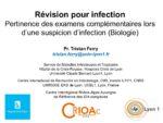 Révision pour infection : Pertinence des examens complémentaires lors d'une suspicion d'infection (Biologie)