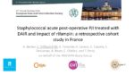 Staphylococcal acute post-operative PJI treated with DAIR and impact of rifampin : a retrospective cohort study in France