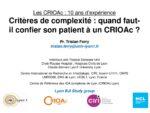 Critères de complexité: quand faut-il confier son patient à un CRIOAc?