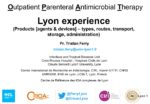 Outpatient Parenteral Antimicrobial Therapy : Lyon Experience