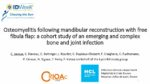 Osteomyelitis following mandibular reconstruction with free fibula flap : a cohort study of an emerging and complex bone and joint infection