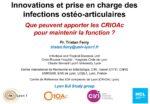 Innovations et prise en charge des infections ostéoarticulaires