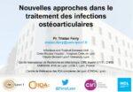 Nouvelles approches dans le traitement des Infections ostéo-articulaires