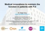 Medical innovations to maintain the function in patients with PJI