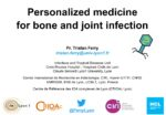 Personalized medicine for bone and joint infection