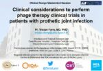 Clinical considerations to perform phage therapy clinical trials in patients with prothetic joint infection