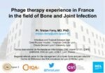 Phage therapy experience in France in the field of Bone and Joint Infection