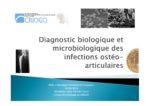Diagnostic biologique et microbiologique des  infections ostéo-articulaires