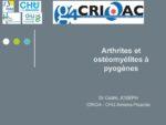 Arthrites et ostéomyélites à pyogènes