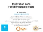 Innovation dans l'antibiothérapie locale