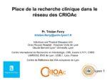 Place de la recherche clinique dans le réseau des CRIOAc