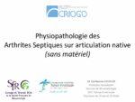 Physiopathologie des Arthrites Septiques sur articulation native (sans matériel)
