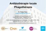Antibiothérapie locale, phagothérapie
