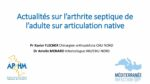 Infection sur articulation native (dont le traitement chirurgical) : Adultes