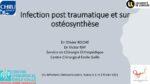Infection post traumatique et sur ostéosynthèse