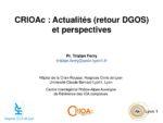 CRIOAc : Actualités (retour DGOS) et perspectives
