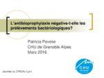 L'antibioprophylaxie négative-t-elle les prélèvements bactériologiques ?