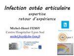 Infection ostéo articulaire : expertise retour d'expérience