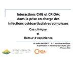 Interactions CHG et CRIOAc dans la prise en charge des infections ostéoarticulaires complexes
