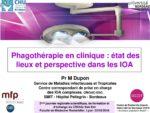 Phagothérapie en clinique : état des lieux et perspective dans les IOA