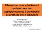 Place de la rifampicine dans les infections de prothèses à Gram positif non staphylococciques (entérocoque, streptocoque, propionibacterium, corynebacterie)