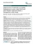 Determinants of methicillin-susceptible Staphylococcus aureus native bone and joint infection treatment failure: a retrospective cohort study.