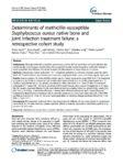 Determinants of methicillin-susceptible Staphylococcus aureus native bone and joint infection treatment failure: a retrospective cohort study.