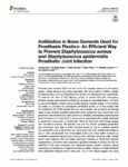 Antibiotics in Bone Cements Used for Prosthesis Fixation: An Efficient Way to Prevent Staphylococcus aureus and Staphylococcus epidermidis Prosthetic Joint Infection