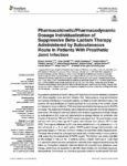 Pharmacokinetic/Pharmacodynamic Dosage Individualization of Suppressive Beta-Lactam Therapy Administered by Subcutaneous Route in Patients With Prosthetic Joint Infection